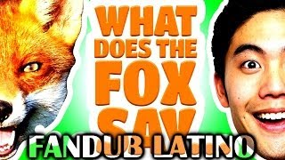 Nigahiga Dear Ryan - What Does The Fox Say? Fandub Latino by Longcat
