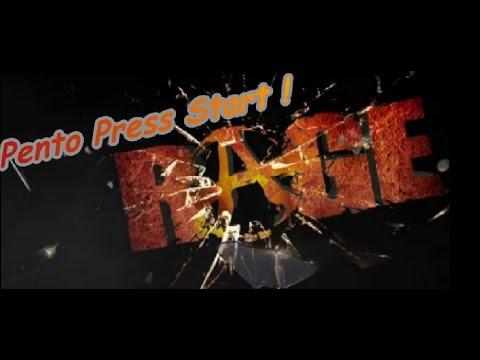 PENTO PRESS START : Test RAGE