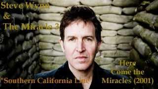 Watch Steve Wynn Southern California Line video