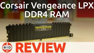 Corsair Vengeance LPX DDR4 RAM First Look and Review - Gaming Till Disconnected