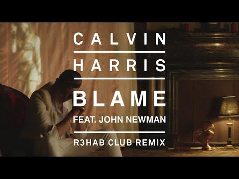 Calvin Harris feat. John Newman - Blame (R3HAB Club Remix) [Audio]