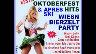 Die Besten Größten Oktoberfest Hits 2015 Wiesn Und Apres Ski Hit 2015 German Party Beer Songs Hits