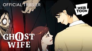 [Official Trailer] Ghost Wife