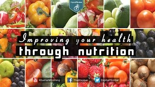 Improving your Health through Nutrition
