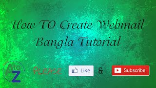 How to Create a Webmail Bangla Tutorial