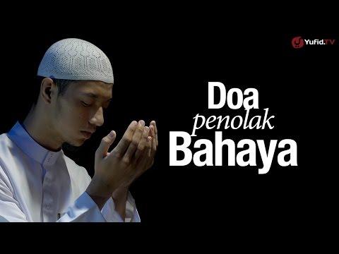 Ceramah Singkat: Doa Penolak Bahaya - Ustadz Ahmad Zainuddin, Lc.