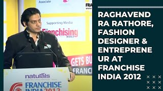 Raghavendra Rathore  Fashion Designer