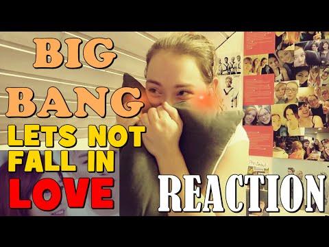 BIG BANG Lets Not Fall In Love MV Reaction | VERA