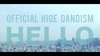 Download lagu 髭男dism - HELLO[ Video]