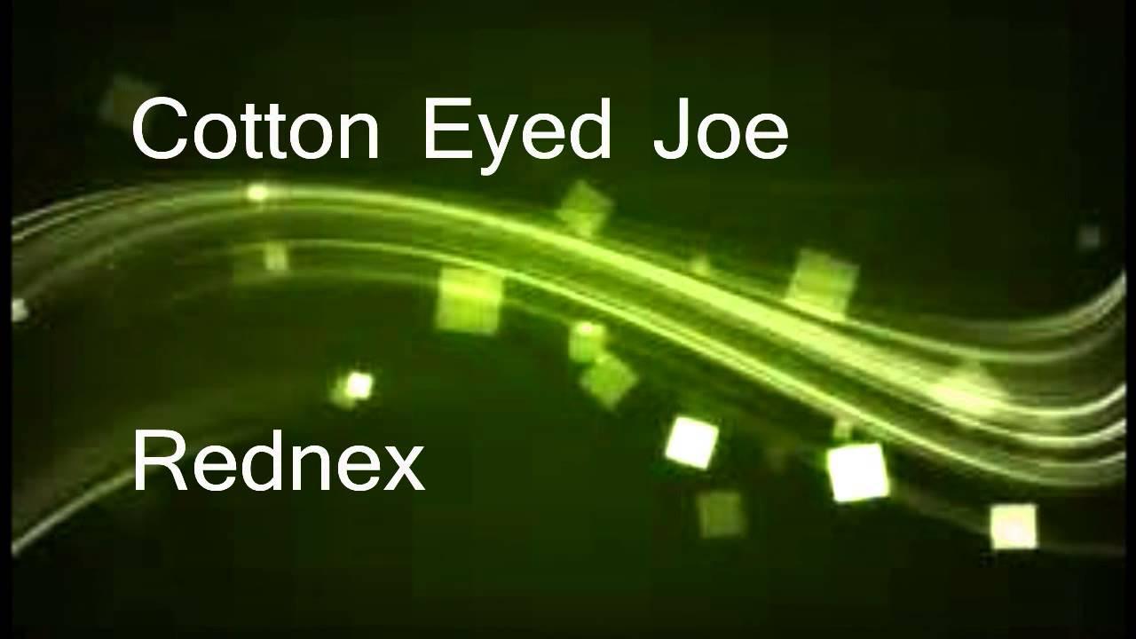 cotton eyed joe rednex youtube. Black Bedroom Furniture Sets. Home Design Ideas
