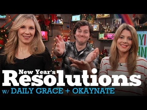 New Year's Resolutions w/ Daily Grace, Beth & OkayNate