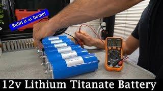 DIY 12v LTO (Lithium Titanate) Battery