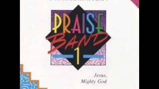 Maranatha! Praise Band - Jesus, Mighty God