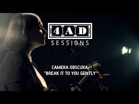 Camera Obscura - Break It To You Gently (Live @ 4AD Session, 2013)