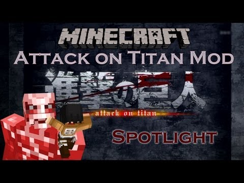 1.5.x Minecraft: Attack on Titan Mod Spotlight Shingeki no Kyojin 進撃の巨人