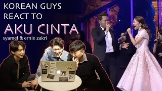 Download Lagu Korean Guys React to Aku CInta by Syamel & Ernie Zakri Gratis STAFABAND