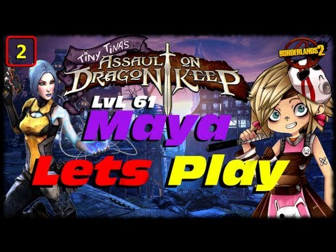 Borderlands 2 Tiny Tina's Assault On Dragon Keep DLC UVHM Lets Play Ep 2! Level 66 Duke Of Ork!!!