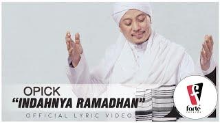 Opick - Indahnya Ramadhan |  Lyric