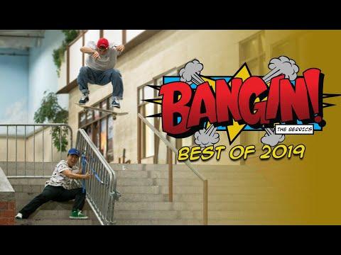"Best Of ""BANGIN!"" 2019"