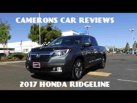 2017 Honda Ridgeline RTL-T Review 3.5 L V6   Camerons Car Reviews
