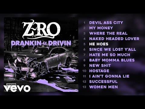 Z-Ro - He Hoes (Audio)