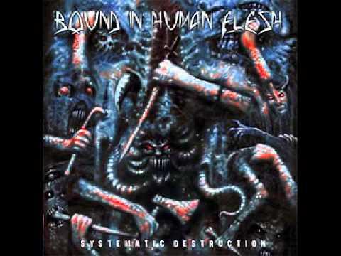 Bound In Human Flesh - Nuclear Annihilation