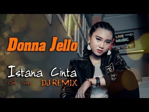 Download Istana Cinta - Donna Jello    | Remix Mp4 baru