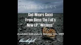 Watch Blessthefall God Wears Gucci video