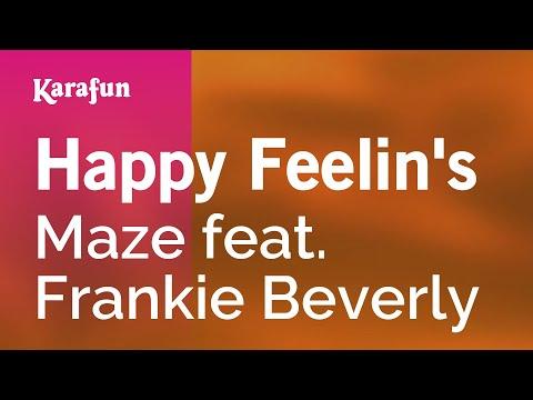 Karaoke Happy Feelin's - Maze *