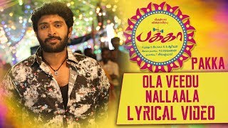 Ola Veedu Nallaala Lyrical | Pakka Tamil movie songs | Vikram Prabhu, Nikki Galrani | C Sathya