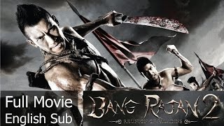 Thai Action Movie - Bang Rajan 2 [English Subtitle]