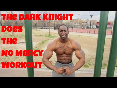 Calisthenics Workout - The Dark Knight does No Mercy
