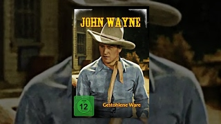 John Wayne - Gestohlene Ware