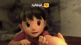 Naina Song Nobita & Shizuka 30 sec Sad WhatsApp Video status.