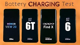 Honor View 20 vs One Plus 6T vs Oppo Find X vs One Plus 6 BATTERY CHARGING TEST