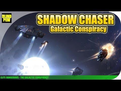 Elite Dangerous - Shadow Chaser - Galactic Conspiracy