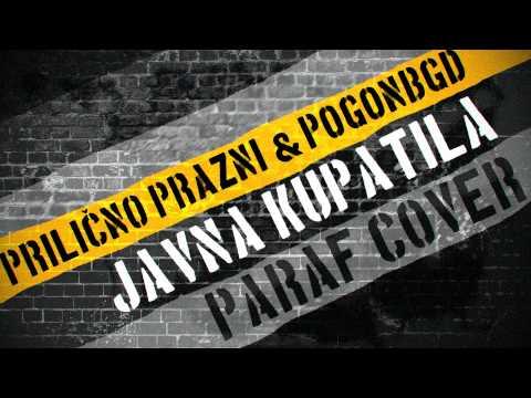 Prilično Prazni & Pogonbgd - Javna Kupatila (Paraf cover)