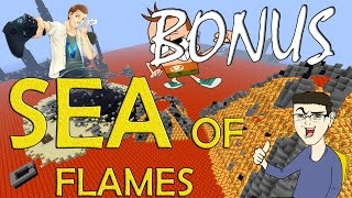 MINECRAFT SEA OF FLAMES: EPISODIO BONUS w/Surreal & Vegas