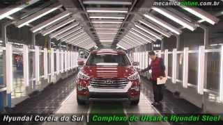 Hyundai Coréia do Sul - Complexo de Ulsan e Hyundai Steel