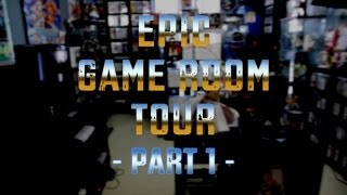 EPIC GAME ROOM TOUR - PART 1 - THE OVERVIEW