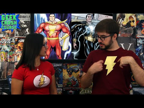 Shazam! - Captain Marvel. Black Adam. and More! - Geek Crash Course