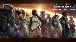 Mass Effect 2 Seriál/Film - Epizoda 18: Otcovy hříchy CZ (české titulky) HD