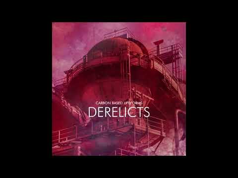 "Carbon Based Lifeforms ""Derelicts"" [Full Album - 2017]"