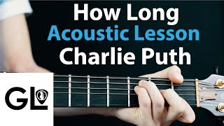 Download Lagu Charlie Puth - How Long: Acoustic Guitar Lesson + Chords/Rhythm Gratis STAFABAND