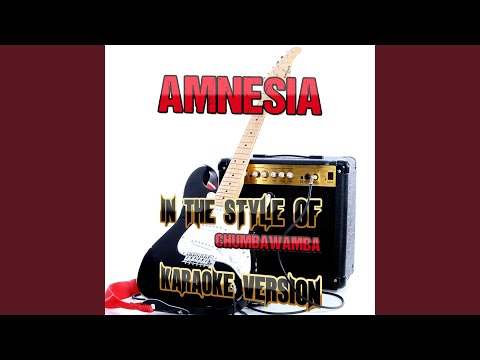 Amnesia (in The Style Of Chumbawamba) (karaoke Version) video