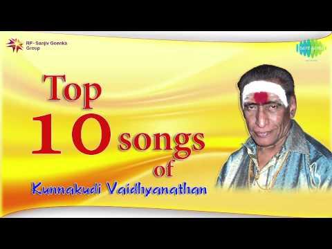 Top 10 songs of Kunnakudi Vaidhyanathan   Tamil Movie Audio Jukebox