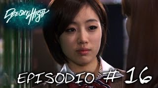 Dream High: episodio 16 - Canale ufficiale!
