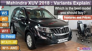 Xuv 500 2018 Variants Explained | 2018 Xuv 500 Facelift W5,W7,W9,W11 Variant Wise Features,Price
