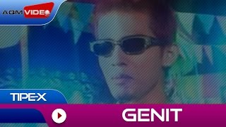 Tipe-X - Genit | Official Video