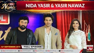 BOL Nights with Ahsan Khan | Nida Yasir | Yasir Nawaz   | 12th September 2019 | BOL Entertainment